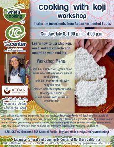 Cooking with Koji Workshop with Aedan Fermented Foods @ JCCCNC | San Francisco | California | United States