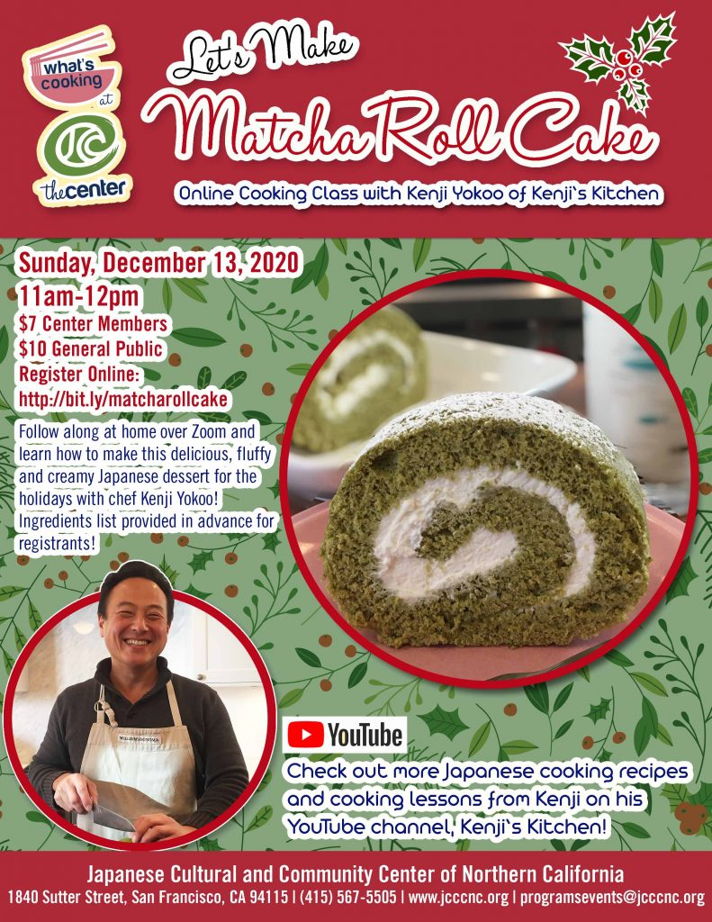 Kenji's Kitchen - Matcha Roll Cake Online Cooking Class @ Online | San Francisco | California | United States