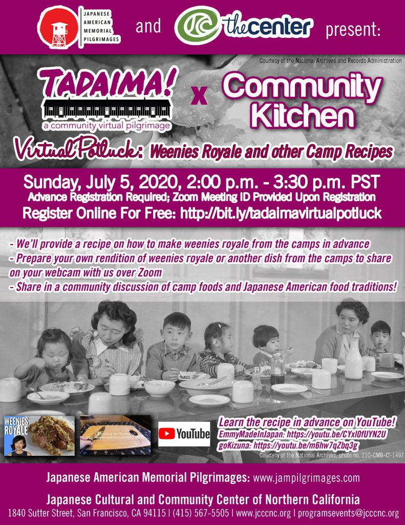 Tadaima! x Community Kitchen Virtual Potluck: Weenies Royale and other Camp Recipes @ Online | San Francisco | California | United States
