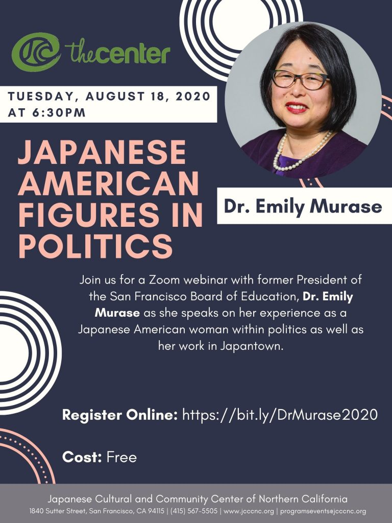 Webinar - Japanese American Figures in Politics with Dr. Emily Murase @ Online via Zoom webconferencing