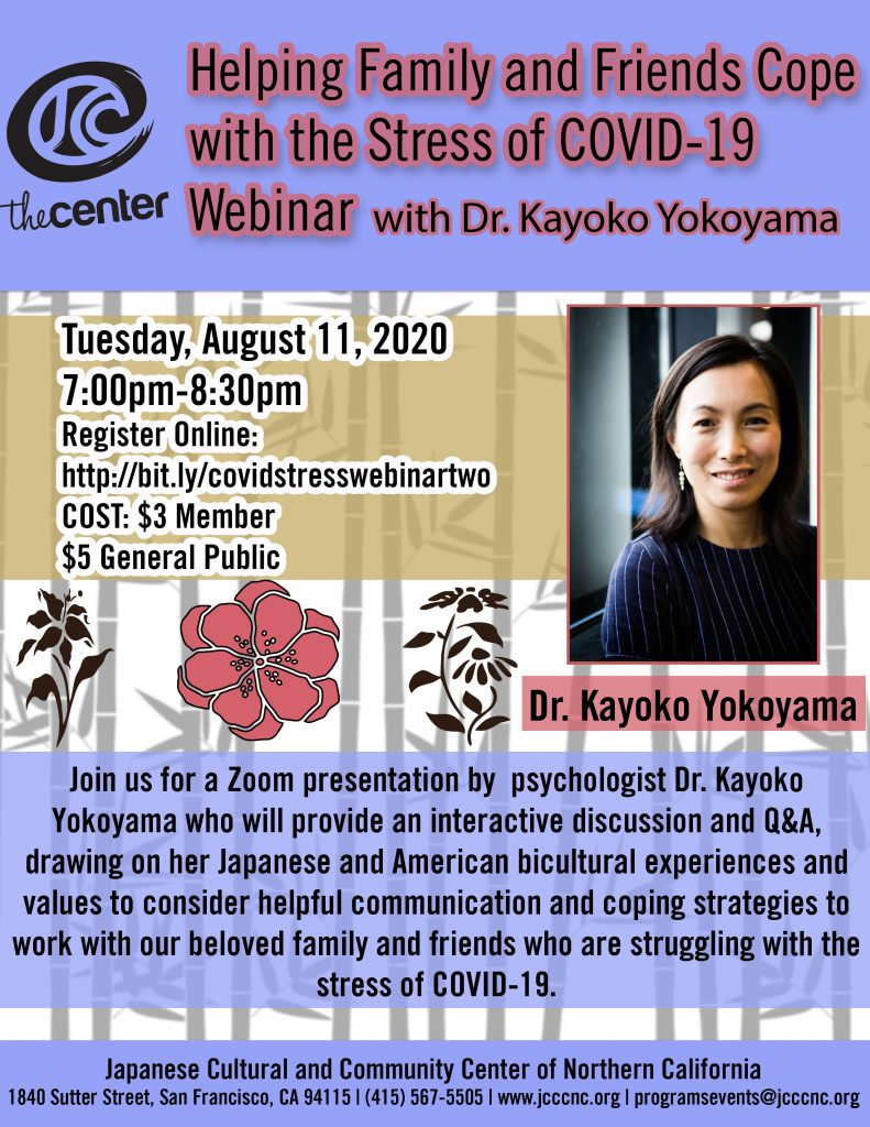Webinar - Helping Family and Friends Cope with the Stress of COVID-19 with Dr. Kayoko Yokoyama @ Online via Zoom webconferencing